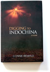 Digging to Indochina